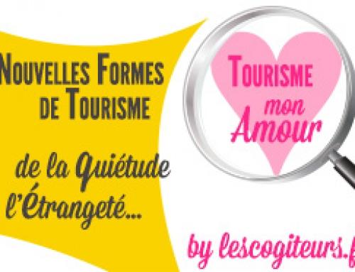 Nouvelles formes de tourisme : de la quiétude à l'étrangeté…