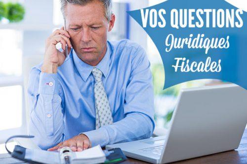 renseignements téléphoniques questions juridiques et fiscales