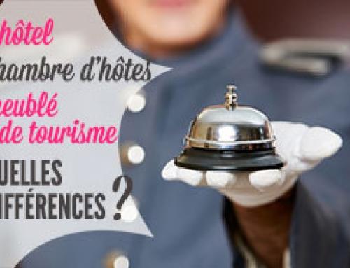 Quelles différences entre hôtel, chambre d'hôtes, gîte et meublé de tourisme ?