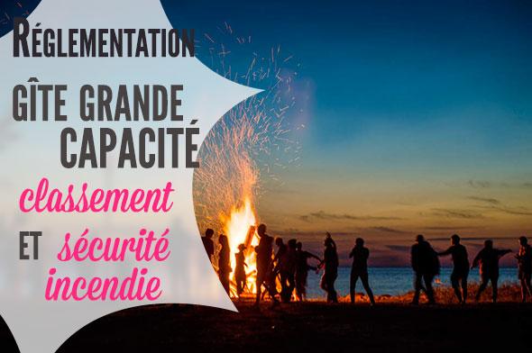 Meuble De Tourisme Grande Capacite Classement Et Securite Incendie Lescogiteurs