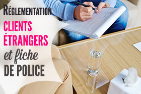 client étranger et fiche de police
