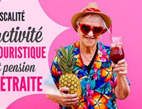 Compatibilité des activités touristiques  avec la perception d'une pension de retraite