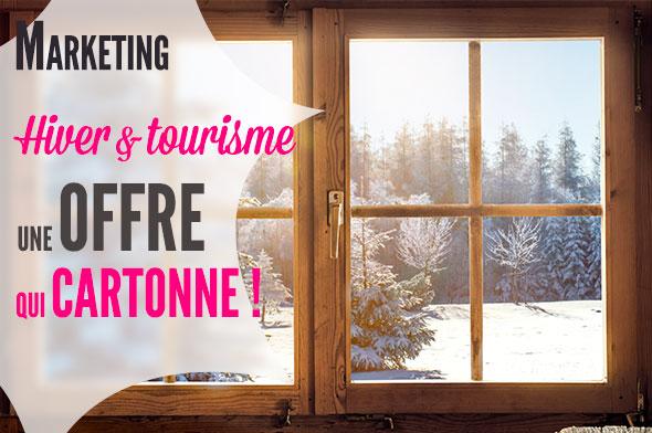 hiver offre touristique qui fonctionne