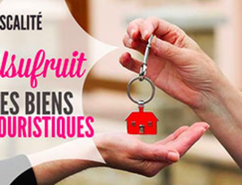 Usufruit des biens immobiliers et accueil touristique chez l'habitant : Volet Fiscal