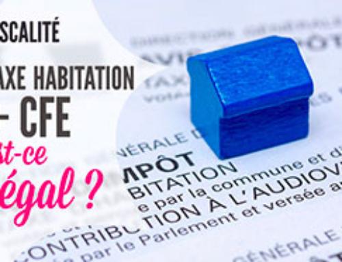 Paiement cumulé de la taxe d'habitation et de la cotisation foncière des entreprises pour les meublés de tourisme: Est-ce légal? Est-ce juste?