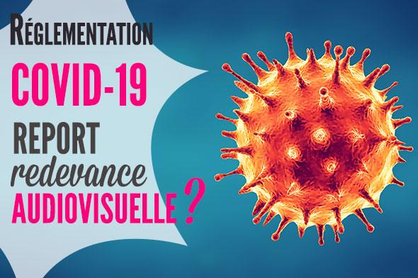 coronavirus et report de la redevance audiovisuelle